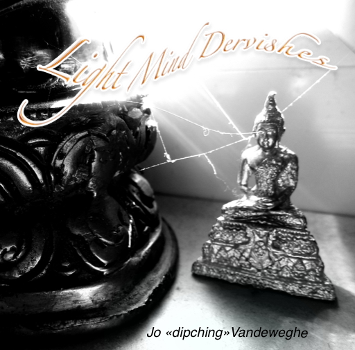 Light Mind Dervishes